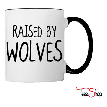 Raised By Wolves Coffee & Tea Mug