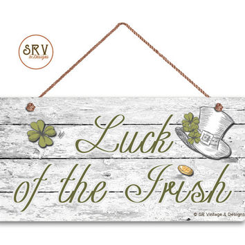 "Luck of the Irish Sign, Four Leaf Clovers on Shabby Wood Background, Weatherproof,5"" x 10"" Sign, Irish Wall Plaque, St. Patrick's Day Sign"