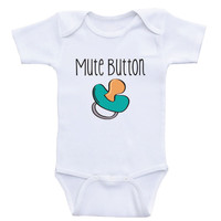"Funny Baby One-Piece Shirts ""Mute Button"" Funny Onesuits For Babies"