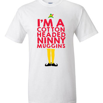 Cotton Headed Ninny Muggins Buddy the Elf Christmas T-shirt Tshirt Tee Shirt Funny Gift xmas santa party Present Holiday Film Movie Festive
