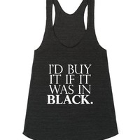 i'd buy it if it was in black.-Unisex Athletic Tri Black Tank