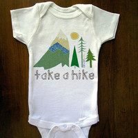 Take A Hike Baby One Piece Bodysuit Romper Jumper Onesuit  Great Baby Shower Gift Graphic Tee First Birthday Gift Party Favor