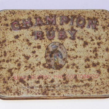 1950s Tobacco Tin Vintage Champion Ruby Ready Rubbed Fine Cut Tobacco