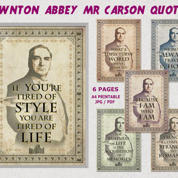 Downton Abbey printable Quotes, Downton abbey poster, Mr Carson quotes, Party printables, vintage decorations, digital,paper,poster JPG, PDF
