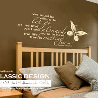 Vinyl Wall Decal - We Must be Willing to LET GO of the Life Planned, for the Life that is Waiting us, Inspirational Joseph Campbell Quote