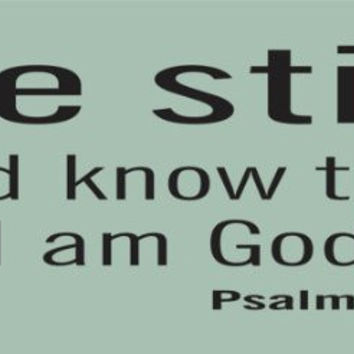 Be Still and Know That I Am God Psalm 46 10 Sticker Wall Decal Nursery Baby