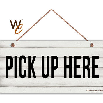 "PICK UP HERE Sign, Restaurant Sign, Rustic Decor, Weatherproof, 5"" x 10"" Sign, Cafe Order Sign, Store Sign, Made To Order"