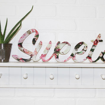 Sweets Floral Print Wood Sign Printed and Unprinted Wedding Couple Sign