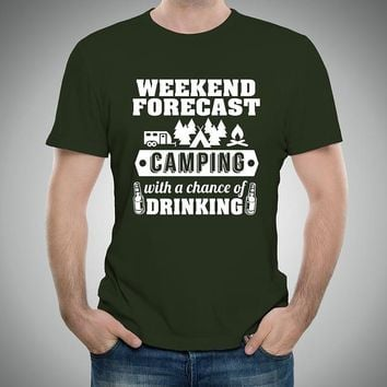 Hiking Shirt Combat 2018 New Tee Shirt Weekend Forecast Campings With a Chance of Drinking - Hikings, Outdoors, Nature, Fish Drinking T-Shirt KO_15_1