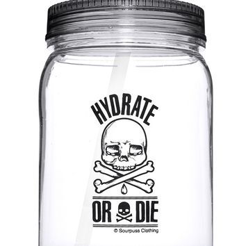 SOURPUSS HYDRATE OR DIE MASON JAR TUMBLER