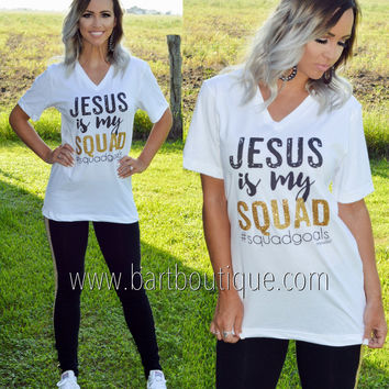 Jesus Is My Squad Tee