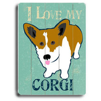 Love My Corgi Wood Sign