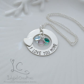 I Love You More, Sterling Silver Hand Stamped Washer Necklace, Personalized Birthstone Mommy Necklace, Personalized Gift Ideas for Mom