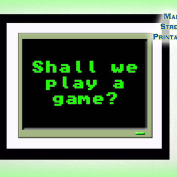 Shall We Play a Game? WarGames, Art Printable, Print Wall Art Decor Poster, INSTANT DOWNLOAD
