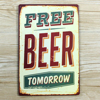 """HOT SALES""""FREE BEER TOMORROW""""Tin plate signs movie poster Art Cafe Bar Vintage Metal Painting wall stickers home decor 20X30CM"""