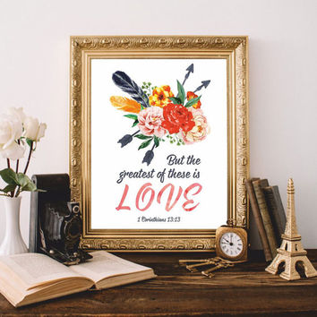 Bible verses Christian wall art Printable Bible quote But the greatest of these is love 1 Corinthians 13:13 Scripture print art 8x10 Digital