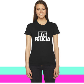 Bye Felicia women T-shirt