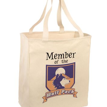 Member of the Wolf Pack Large Grocery Tote Bag by TooLoud