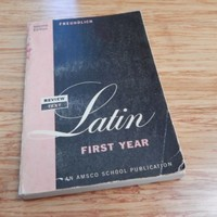 Latin First Year 2nd Edition by Freundlich 1966 An Amsco School Publication