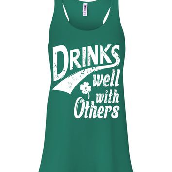 09167dbbd21836 Browse drinking shirts · St Patricks Day tank top for women   Drinks Well  With Others