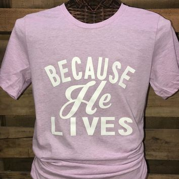 Southern Chics Apparel Bc He Lives Christian Canvas Girlie Bright T Shirt