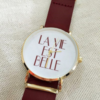 La Vie Est Belle Watch Watches for Men Women Leather Ladies Vintage Slip Thru Watch Bands Gifts Summer Unique French Quotes Personalized