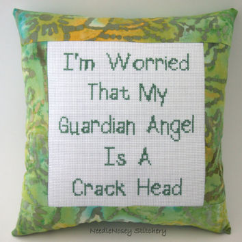 Funny Cross Stitch Pillow, Green Pillow, Guardian Angel Quote