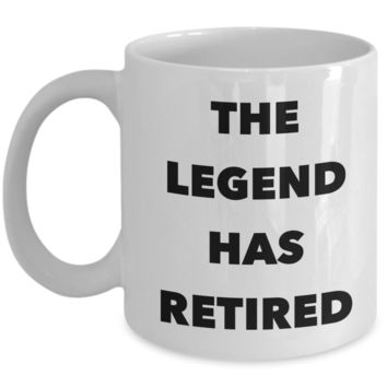 The Legend Has Retired Mug Coach Funny Silly Retirement Gift Idea for Men Women Mug Ceramic Coffee Cup