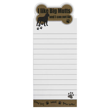 I Like Big Mutts And I Can Not Lie Tall Magnetic Notepad