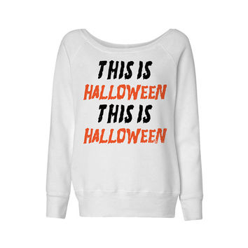 Wideneck - This is Halloween - Oversized Sweatshirt Sweater Jumper Pullover Ladies Womens Slouchy Outfit