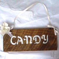 Candy Wood Wedding Sign, Rustic, Candy, Decoration, Hanging, Wood, Flowers, Shabby Chic, Reclaimed, Barn Wood,