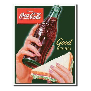 Tin Sign : Coke - Good with Food