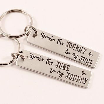 You're the Johnny to My June You're the June to my Johnny Keychains