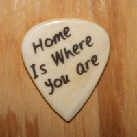 Home is Where You Are Guitar Pick
