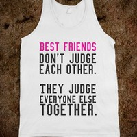 Best Friends Don't Judge