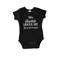 My Auntie Loves Me but she don't do diapers funny baby onepiece new aunt uncle mom dad body suit crawler romper t shirt tshirt 2t 3t onesi