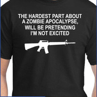 "Zombie Apocalypse AR 15 T Shirt -  Outbreak Response Rifle- ""Hardest Part is..."""