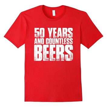 Funny 50th Birthday Gift: Countless Beers Novelty T Shirt