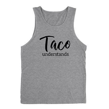 Taco  understands, funny pizza saying, foodie, pizza party, food lover graphic Tank Top