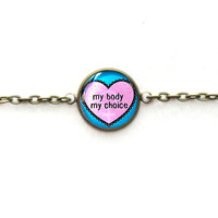 Teal and Pink my body my choice Bracelet, Riots Not Diet Jewelry, Pastel Goth Soft Grunge Single Charm Chain Link Feminist Bracelet