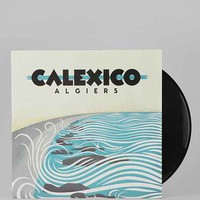 Calexico - Algiers LP- Assorted One