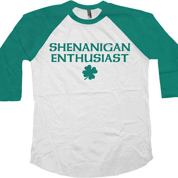 Funny St Patricks Day Shirt St Pattys Day T Shirt Drinking TShirt Saint Patricks Day Clover Shamrock Charm St Patties Outfit Raglan - SA1016