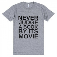 Never Judge a Book By It's Movie Tee Shirt