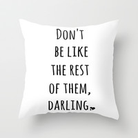 Darling Quote Print Throw Pillow by EverMore