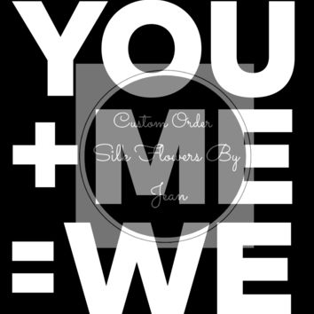 Wall Art You + Me = We Instant Download, Perfect Gift, Valentine Printable, Art Printable, Wall Art, Anniversary gift