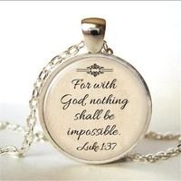 Religious Jewelry, Christian Necklace, Faith, With God Nothing is Impossible, Quote Jewelry