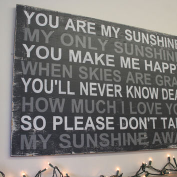 You Are My Sunshine My Only Sunshine Nursery Sign Above Crib Sign Distressed Nursery Wood Sign Shabby Chic Nursery Vintage Nursery Gray