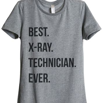 Best X-ray Technician Ever