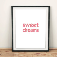 Digital Download Funny Pink Print Decor Home nursery children art wall inspirational dreams cool font