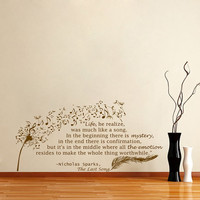 Housewares Wall Vinyl Decal Quote Nicholas Sparks The Last Song Dandelion Feather Musical Sticker V67
